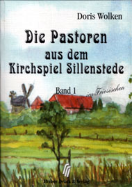 Die Pastoren aus dem Kirchspiel Sillenstede